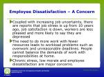 employee dissatisfaction a concern
