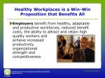 healthy workplaces is a win win proposition that benefits all1