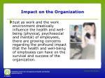 impact on the organization