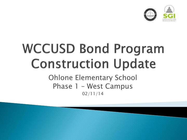 wccusd bond program construction update n.