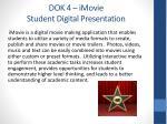 dok 4 imovie student d igital presentation