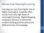 ultimate goal meaningful learning