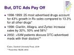 but dtc ads pay off