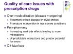 quality of care issues with prescription drugs