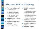 ad versus pdp on np testing