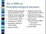 ad vs dsd on neurophysiological measures