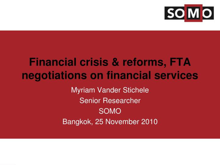 financial crisis reforms fta negotiations on financial services n.
