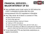 financial services major interest of eu