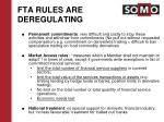 fta rules are deregulating