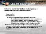 camere circuit inchis