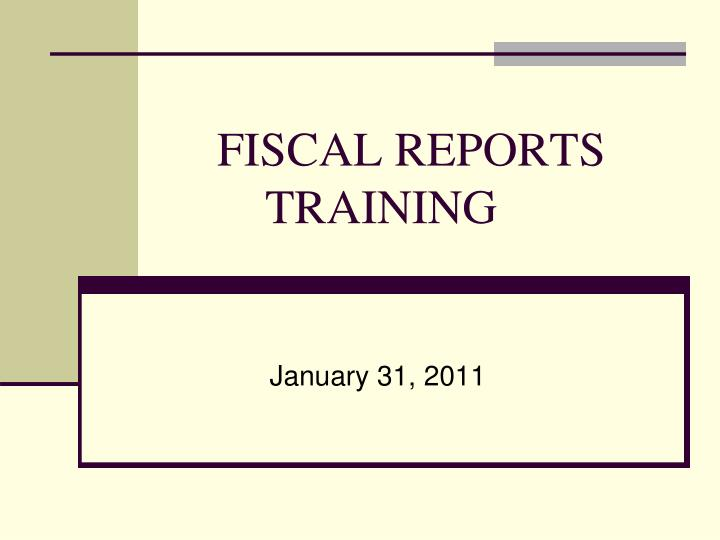 fiscal reports training n.
