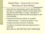 helpful hints projected cost center operating capital budget
