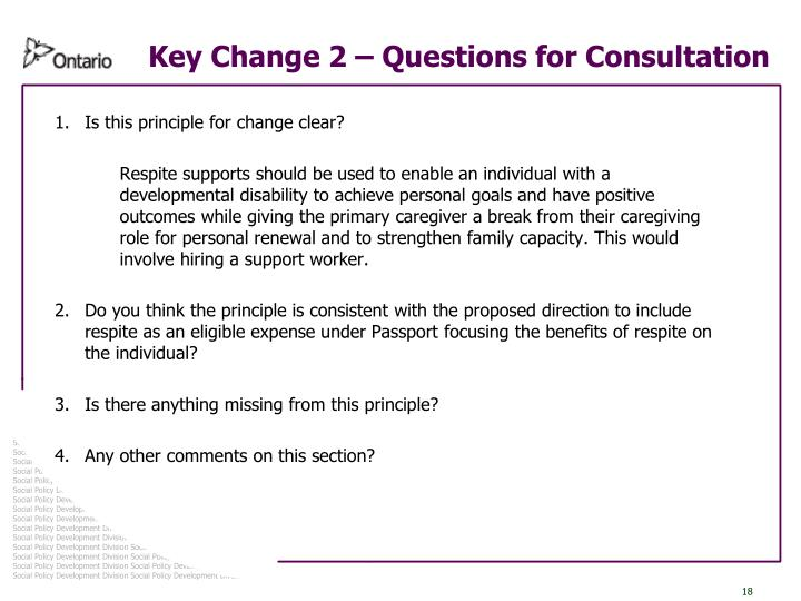 Key Change 2 – Questions for Consultation