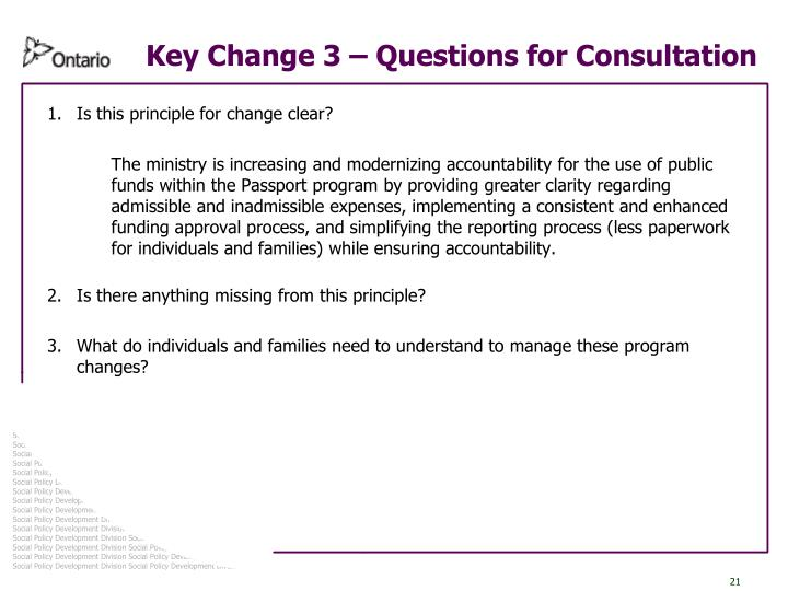 Key Change 3 – Questions for Consultation