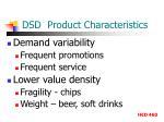 dsd product characteristics1