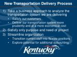 new transportation delivery process
