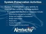 system preservation activities