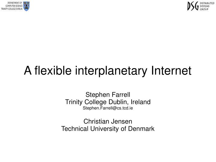 a flexible interplanetary internet n.