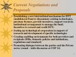 current negotiations and proposals