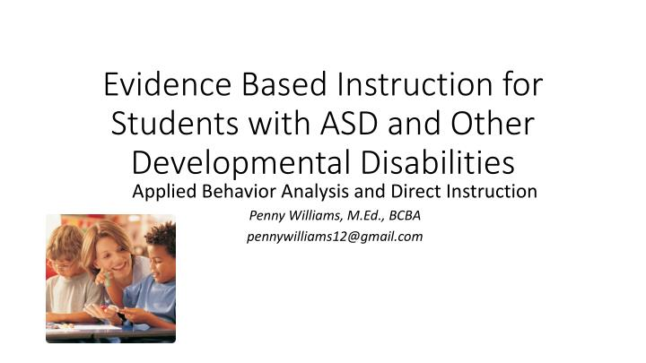 evidence based instruction for students with asd and other developmental disabilities n.