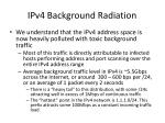 ipv4 background radiation