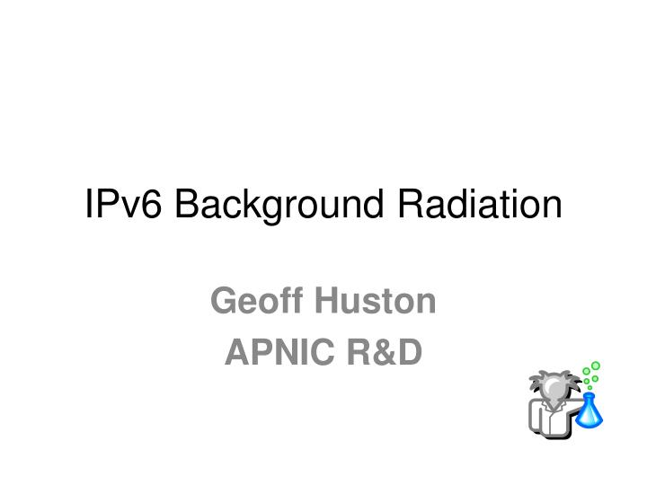 ipv6 background radiation n.