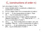 c n constructions of order n