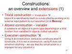 constructions an overview and extensions 1