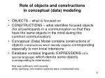 role of objects and constructions in conceptual data modeling