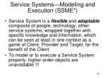 service systems modeling and execution ssme