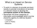 what is an impact on service systems