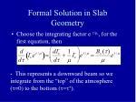 formal solution in slab geometry
