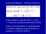 isothermal medium arbitrary geometry