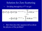 solution for zero scattering3