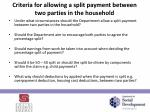 criteria for allowing a split payment between two parties in the household
