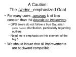 a caution the under emphasized goal