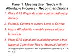 panel 1 meeting user needs with affordable progress recommendations