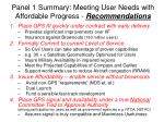 panel 1 summary meeting user needs with affordable progress recommendations