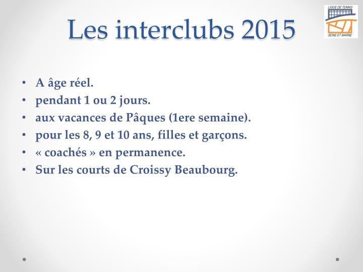 Les interclubs 2015