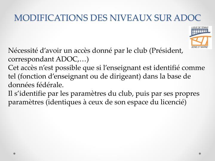 MODIFICATIONS DES NIVEAUX SUR ADOC