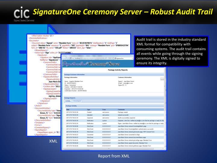 SignatureOne Ceremony Server – Robust Audit Trail