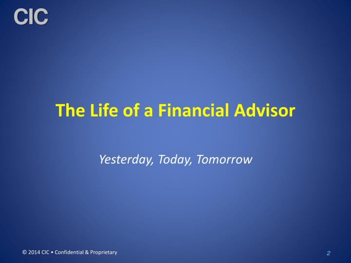 The life of a financial advisor