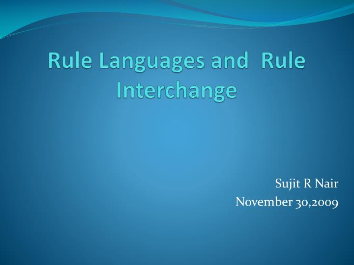 rule languages and rule interchange n.