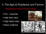 1 the age of pestilence and famine