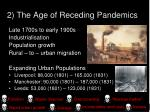2 the age of receding pandemics