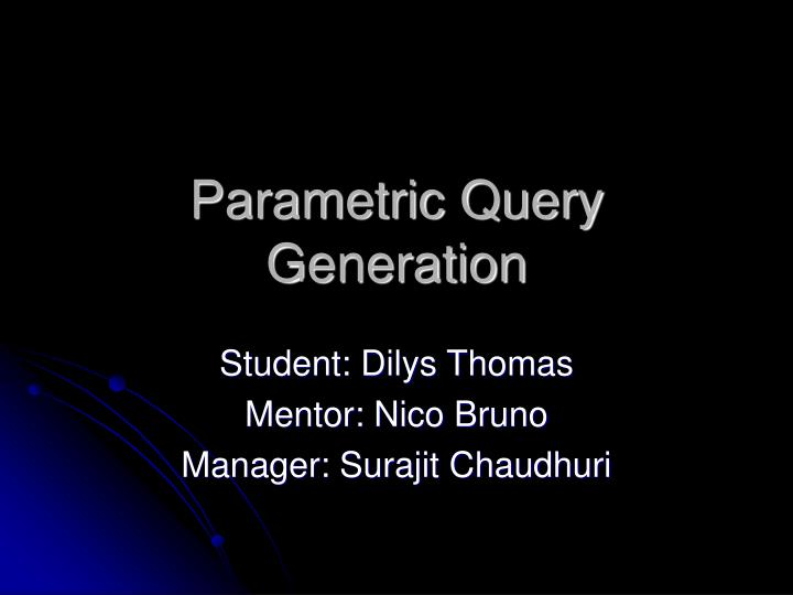 parametric query generation n.