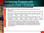 comparing projects with unequal lives example
