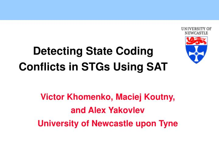 detecting state coding conflicts in stgs using sat n.