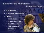 empower the workforce