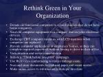 rethink green in your organization